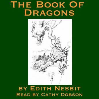 Book Of Dragons, Edith Nesbit