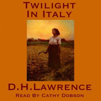 Twilight In Italy, D.H. Lawrence