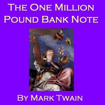 One Million Pound Bank Note, Mark Twain