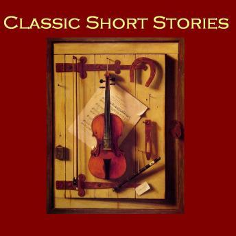 Classic Short Stories:From the Great Storywriters of the World, Various Authors