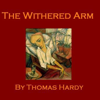 thomas hardy the withered arm summary