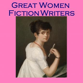 Great Women Fiction Writers: A Collection of Remarkable Short Stories, Various Authors