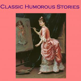 Classic Humorous Stories: From the Great Storytellers of the World, Various Authors