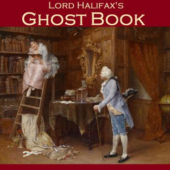 Lord Halifax's Ghost Book, Lord Halifax