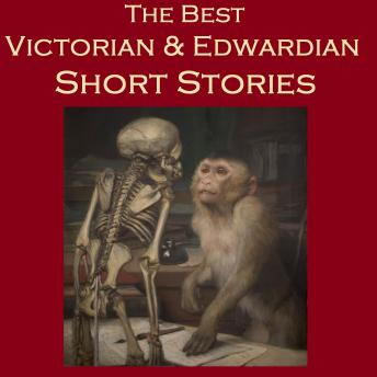 Best Victorian and Edwardian Short Stories, Various Authors