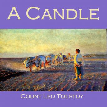 Candle, Count Leo Tolstoy