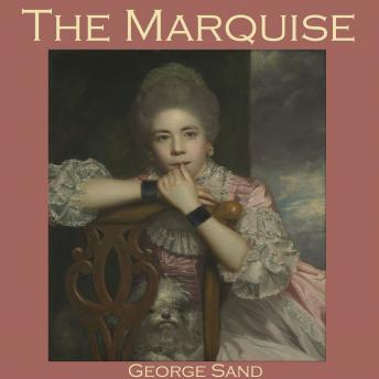 Marquise, George Sand
