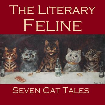 Literary Feline: Seven Cat Tales, Various Authors