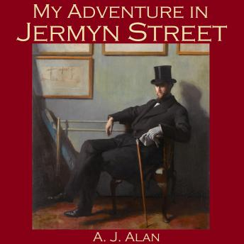 My Adventure in Jermyn Street, A. J. Alan