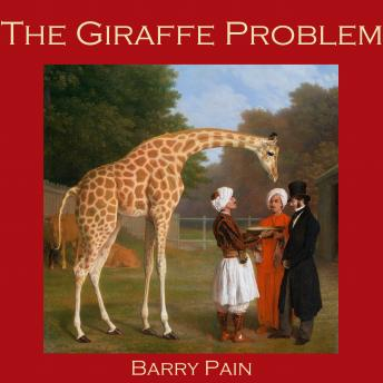 Giraffe Problem, Barry Pain