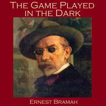 The Game Played in the Dark