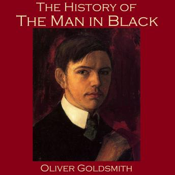 History of the Man in Black, Oliver Goldsmith