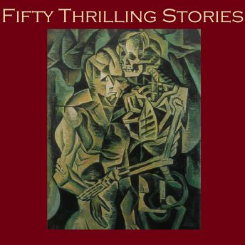 Fifty Thrilling Stories, Various Authors