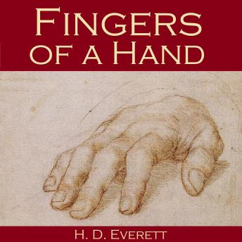 Fingers of a Hand, H. D. Everett