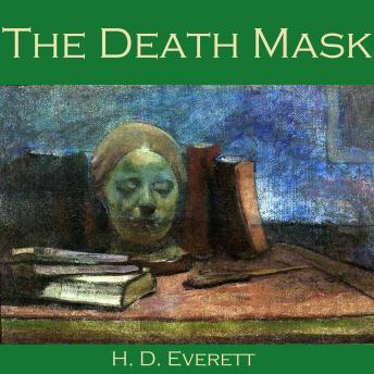 Death Mask, H. D. Everett