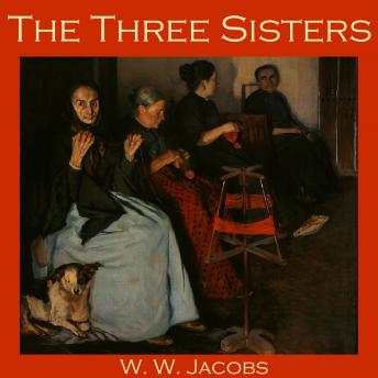 Three Sisters, W.W. Jacobs