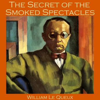 The Secret of the Smoked Spectacles