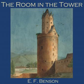 Room in the Tower, E. F. Benson