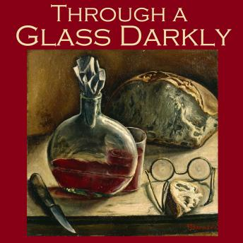 Through a Glass Darkly: Strange Tales of Optical Distortion, Various Authors