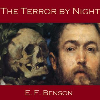 Terror by Night, E. F. Benson