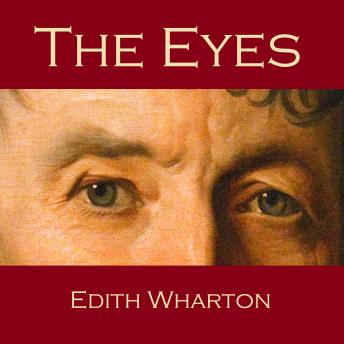 Eyes, Edith Wharton