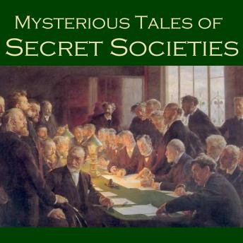 Mysterious Tales of Secret Societies, Various Authors