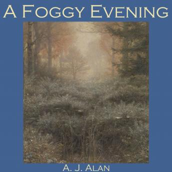Foggy Evening, A. J. Alan
