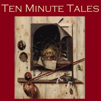 Ten Minute Tales: Gigantic Little Stories for In Between, Various Authors