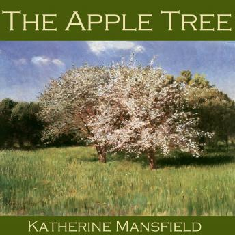 Apple Tree, Katherine Mansfield