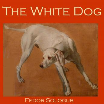 White Dog, Fedor Sologub