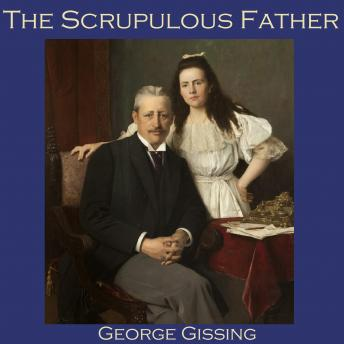 Scrupulous Father, George Gissing