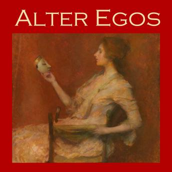 Alter Egos: Strange stories of split personalities and demonic possession, Various Authors