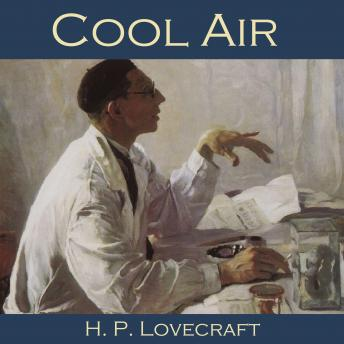 Cool Air, H.P. Lovecraft