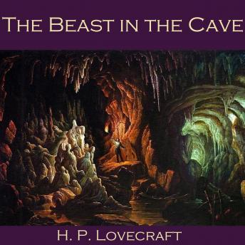 Beast in the Cave, H.P. Lovecraft