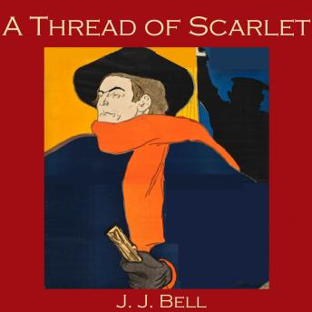 Thread of Scarlet, J. J. Bell