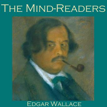 Mind-Readers, Edgar Wallace