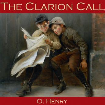 Clarion Call, O. Henry