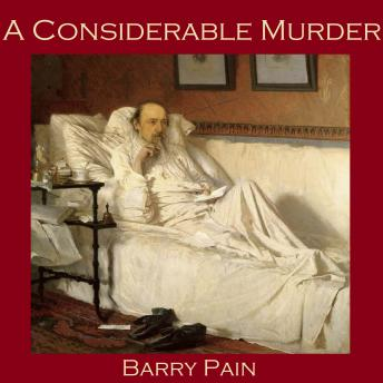 Considerable Murder, Barry Pain