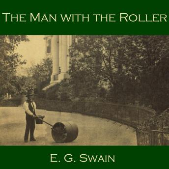 Man with the Roller, E. G. Swain