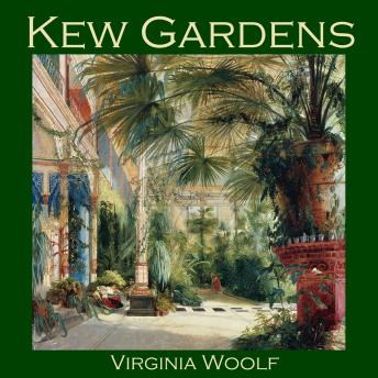 Kew Gardens, Virginia Woolf