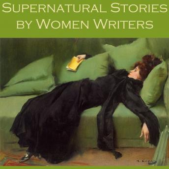 Supernatural Stories by Women Writers, Various Authors