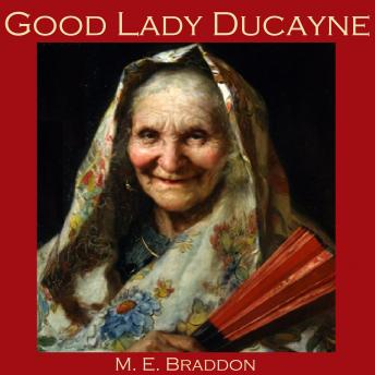 Good Lady Ducayne, Mary E. Braddon