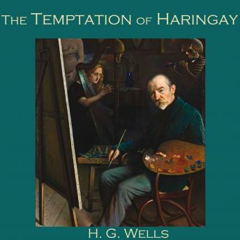 Temptation of Haringay, H. G. Wells