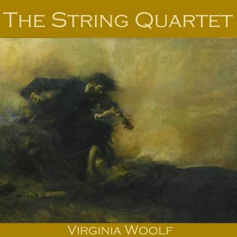 String Quartet, Virginia Woolf