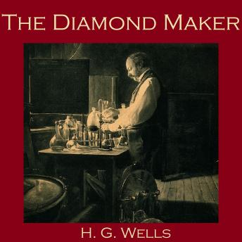 Diamond Maker, H. G. Wells