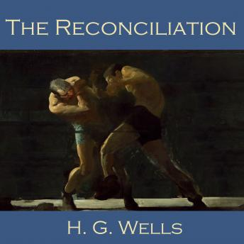 Reconciliation, H. G. Wells