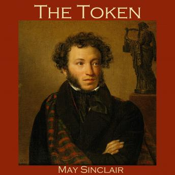 Token, May Sinclair