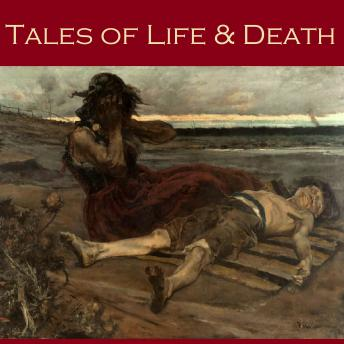 Tales of Life and Death, Various Authors
