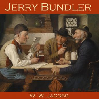 Jerry Bundler, W. W. Jacobs