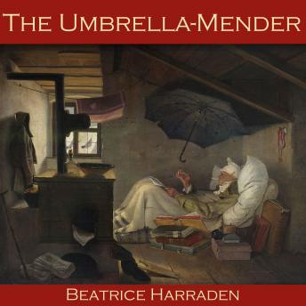 Umbrella-Mender, Beatrice Harraden